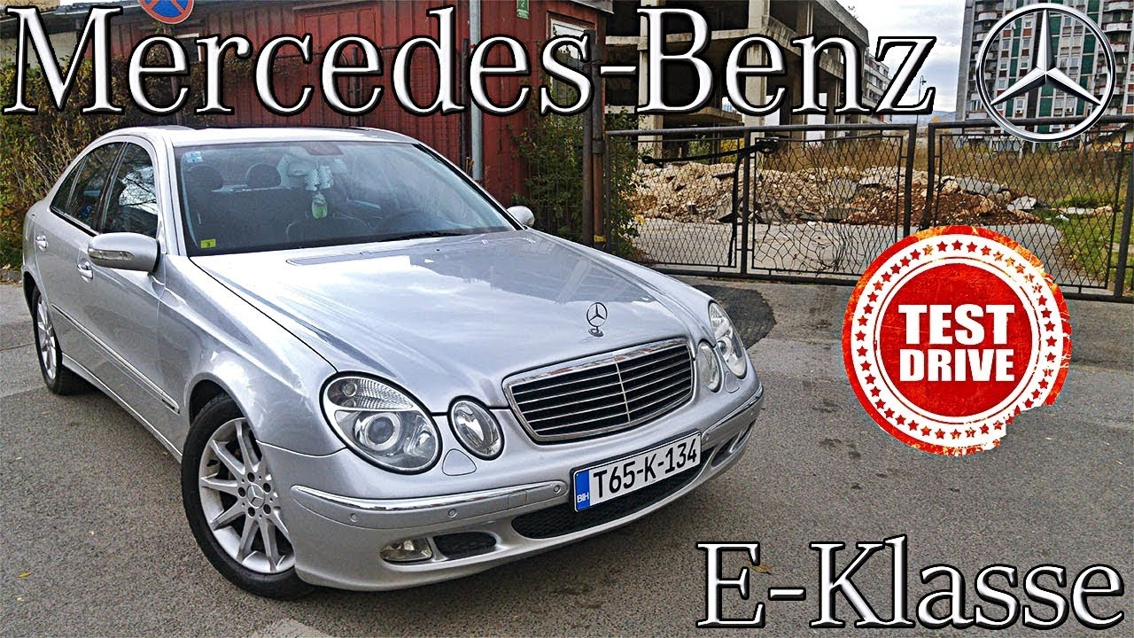 MERCEDES BENZ E-Class (W211) 2004 - TEST and REVIEW