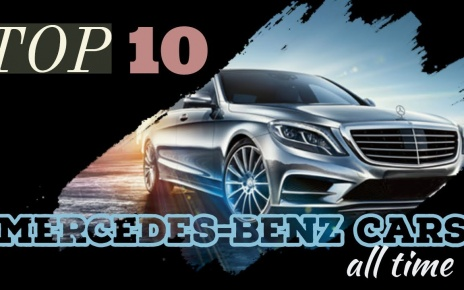 Top 10 Mercedes-Benz Cars of all time